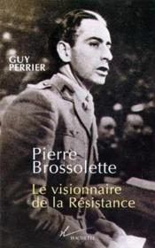 Pierre-Brossolette-Le-Visionnaire-de-la-Resistance