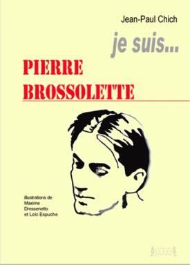 Je suis ... Pierre Brossolette