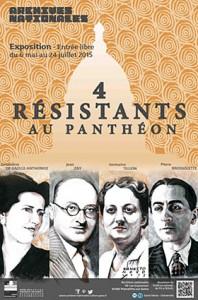 """Affiche de l'exposition """"4 résistants au Panthéon"""""""